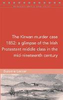 The Kirwan murder case, 1852