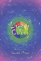 Lives in Colour: A Family Saga (Paperback)