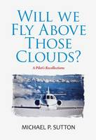 Will We Fly Above Those Clouds?
