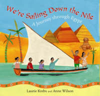 We're Sailing Down the Nile: A Journey Through Egypt (Hardback)