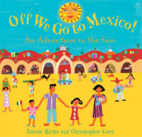 Off We Go to Mexico: An Adventure in the Sun (Paperback)