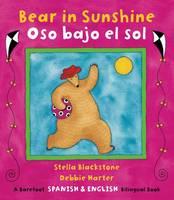 Bear in Sunshine Bilingual Spanish - Barefoot Spanish & English Bilingual Book (Paperback)