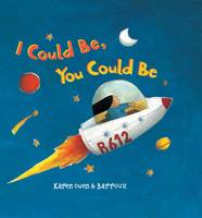 I Could be, You Could be (Hardback)
