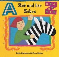 Zoe and Her Zebra (Paperback)