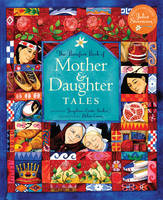 The Barefoot Book of Mother and Daughter Tales