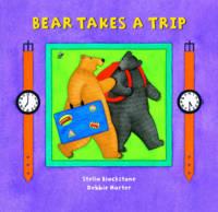 Bear Takes a Trip (Paperback)
