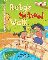 Ruby's School Walk (Paperback)