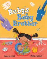 Ruby's Baby Brother (Hardback)