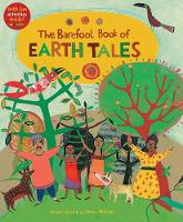 The Barefoot Book of Earth Tales (Paperback)