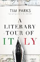 A Literary Tour of Italy (Paperback)