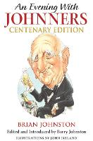 An Evening with Johnners: Centenary Edition (Hardback)