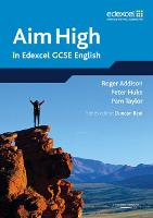 Aim High in Edexcel GCSE English (Paperback)
