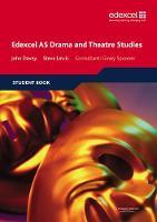 Edexcel AS Drama and Theatre Studies Student book