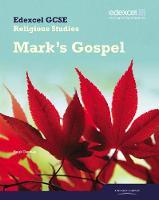 Edexcel GCSE Religious Studies Unit 16D: Marks Gospel Student Book - Edexcel GCSE Religious Studies (Paperback)
