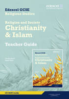 Edexcel GCSE Religious Studies Unit 8B: Religion & Society - Christianity & Islam Teachers Guide: Unit 8b - Edexcel GCSE Religious Studies