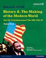 Edexcel GCSE Modern World History Unit 3C A divided Union? The USA 1945-70 Student Book - Edexcel GCSE Modern World History (Paperback)
