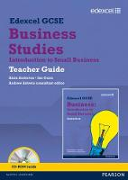 Edexcel GCSE Business: Introduction to Small Business Teacher Guide: Units 1, 2 and 6
