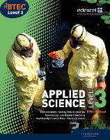 BTEC Level 3 National Applied Science Student Book - BTEC Nationals Applied Science 2016 (Paperback)