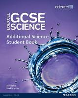 Edexcel GCSE Science: Additional Science Student Book - Edexcel GCSE Science 2011 (Paperback)