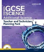 Edexcel GCSE Science: Additional Science Teacher and Technician Planning Pack - Edexcel GCSE Science 2011