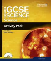 Edexcel GCSE Science: GCSE Science Activity Pack - Edexcel GCSE Science 2011