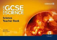 Edexcel GCSE Science Teacher Book - Edexcel GCSE Science 2011 (Spiral bound)
