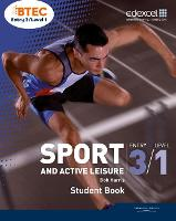 BTEC Entry 3/Level 1 Sport and Active Leisure Student Book (Paperback)