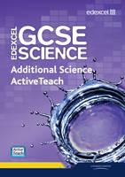 Edexcel GCSE Science: Additional Science ActiveTeach Pack with CDROM - Edexcel GCSE Science 2011