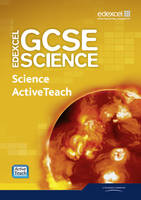 Edexcel GCSE Science: Science ActiveTeach Pack with CDROM - Edexcel GCSE Science 2011