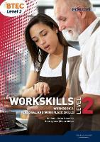 WorkSkills L2 Workbook 2: Personal and Workplace Skills - WorkSkills (Spiral bound)