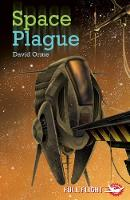 Space Plague - Full Flight Fear and Fun (Paperback)