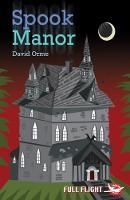 Spook Manor - Full Flight Fear and Fun (Paperback)