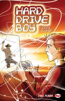 Hard Drive Boy - Full Flight with Attitude (Paperback)