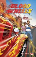Blood Wheels - Full Flight with Attitude (Paperback)
