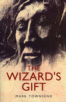 Wizard`s Gift, The (Paperback)