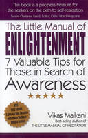 The Little Manual of Enlightenment: 7 Valuable Tips for Those in Search of Awareness (Paperback)