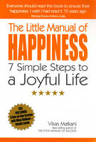 The Little Manual of Happiness: 7 Simple Steps to a Joyful Life (Paperback)