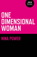 One Dimensional Woman (Paperback)