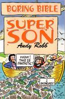 Boring Bible: Super Son - Series 1 (Paperback)