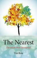 The Nearest: Devotion Not Devotions (Paperback)