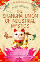 The Shanghai Union of Industrial Mystics (Paperback)