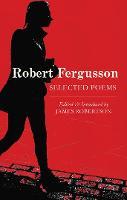 Robert Fergusson: Selected Poems (Paperback)