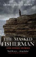 The Masked Fisherman and Other Stories (Paperback)