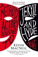 A Method Actor's Guide to Jekyll and Hyde (Paperback)