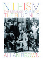 Nileism: The Strange Course of the Blue Nile (Paperback)