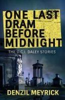 One Last Dram Before Midnight