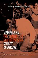 Memphis 68: The Tragedy of Southern Soul - The Soul Trilogy (Paperback)