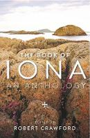The Book of Iona: An Anthology (Paperback)