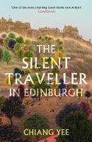 The Silent Traveller in Edinburgh