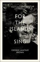 For the Islands I Sing: An Autobiography (Paperback)